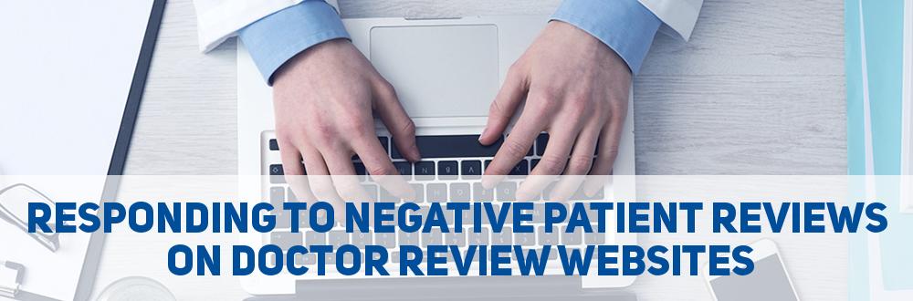 Responding Negative Patient Reviews