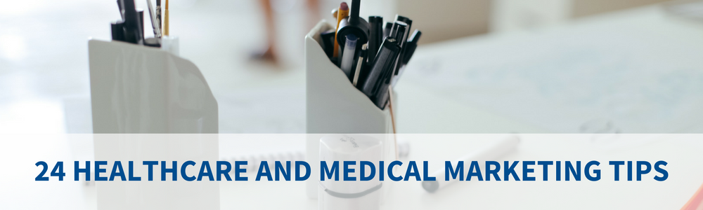 Healthcare Medical Marketing Tips