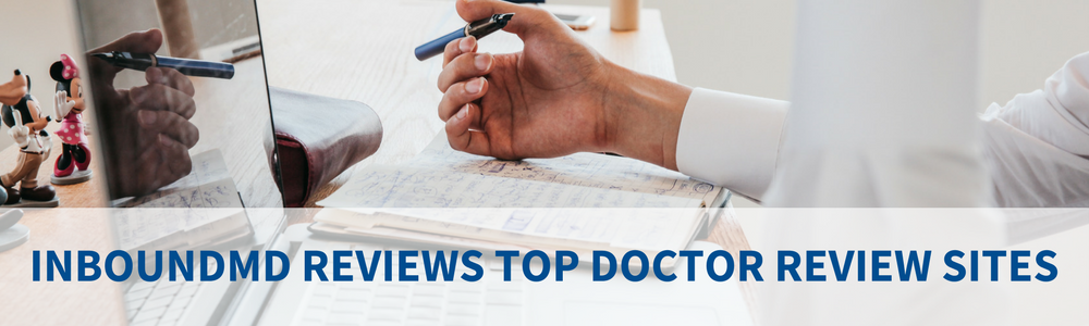Announcing Blog Post Series And Downloadable EBook About Doctor Review Websites