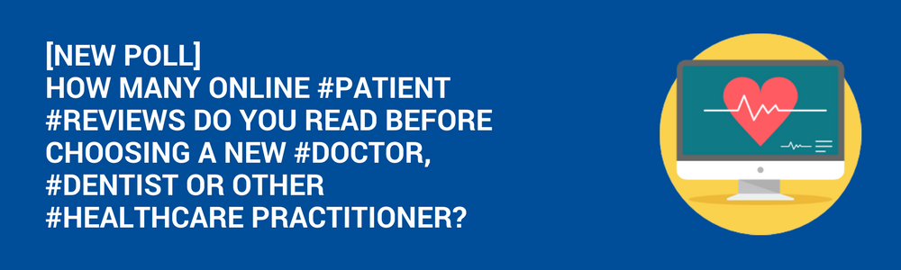 [New Poll] 43% Of Patients Read 3 Or Less Online Reviews